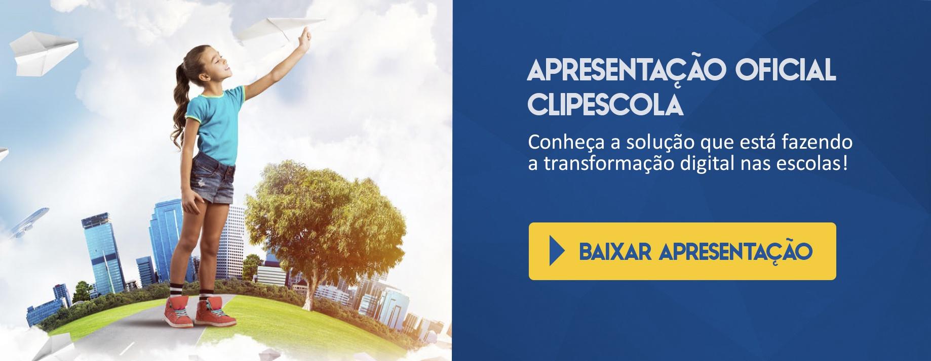 CTA Apresentação Oficial ClipEscola