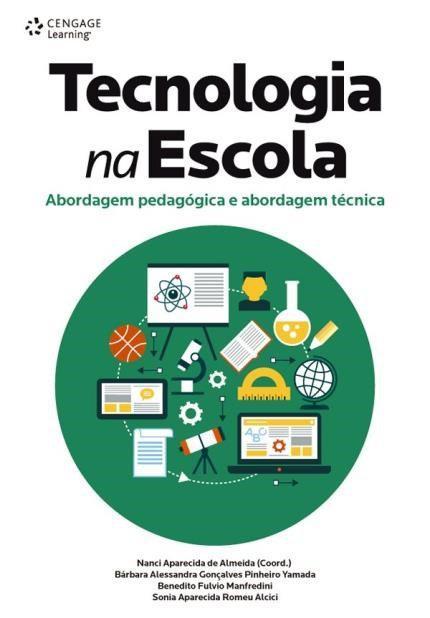 Tecnologia na escola - abordagem pedagógica e abordagem técnica