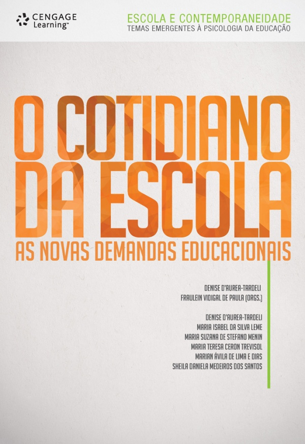 O cotidiano da escola: as novas demandas educacionais