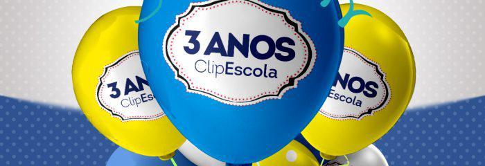 ClipEscola: 3 anos de aniversário e uma jornada incessante de conquistas