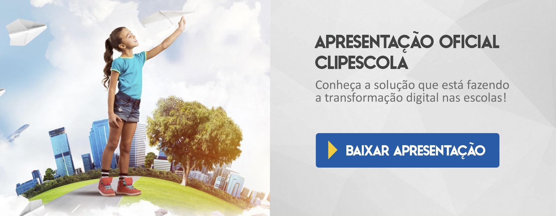 CTA Apresentação Oficial ClipEscola 2