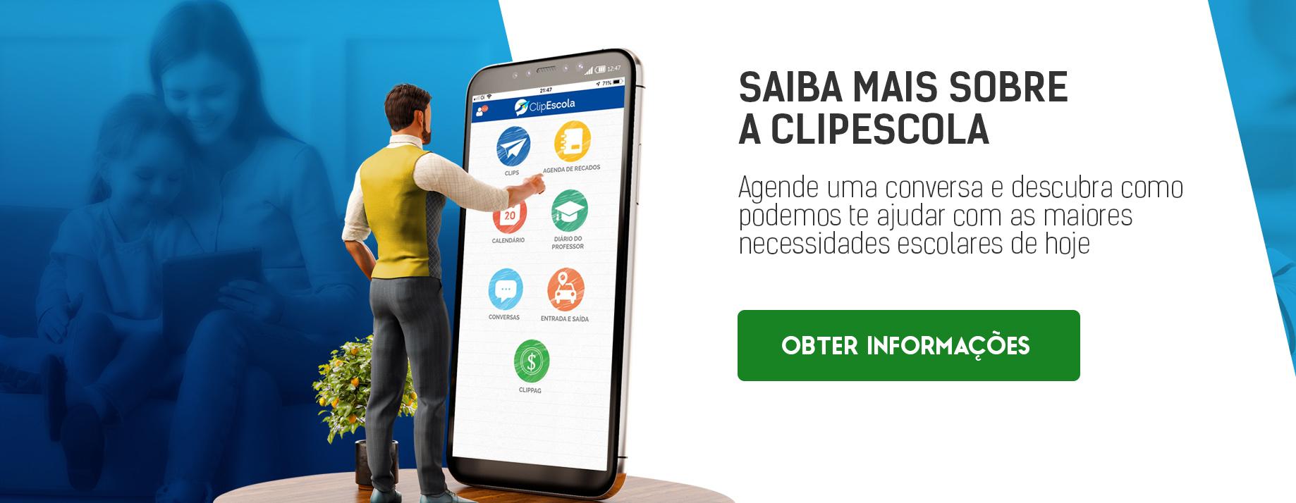 CTA_Saiba mais sobre a ClipEscola