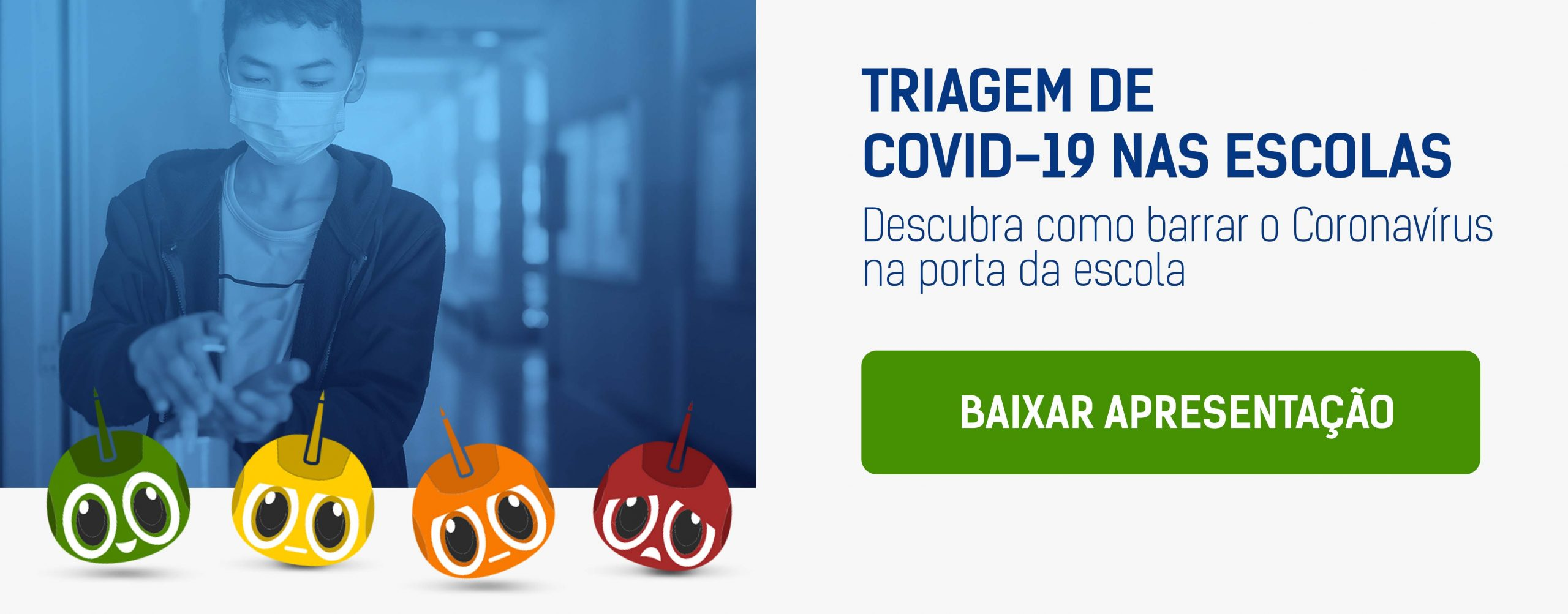 CTA_Triagem de Covid-19 nas escolas