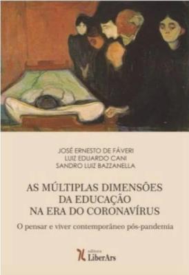 As múltiplas dimensões da educação na era do Coronavírus